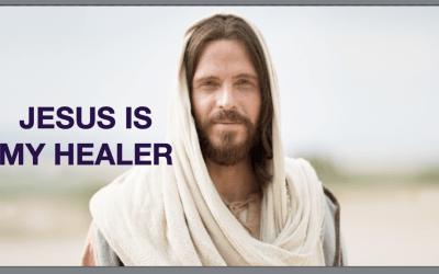Jesus is My Healer
