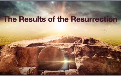 The Results of the Resurrection