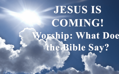 Worship: What Does the Bible Say?