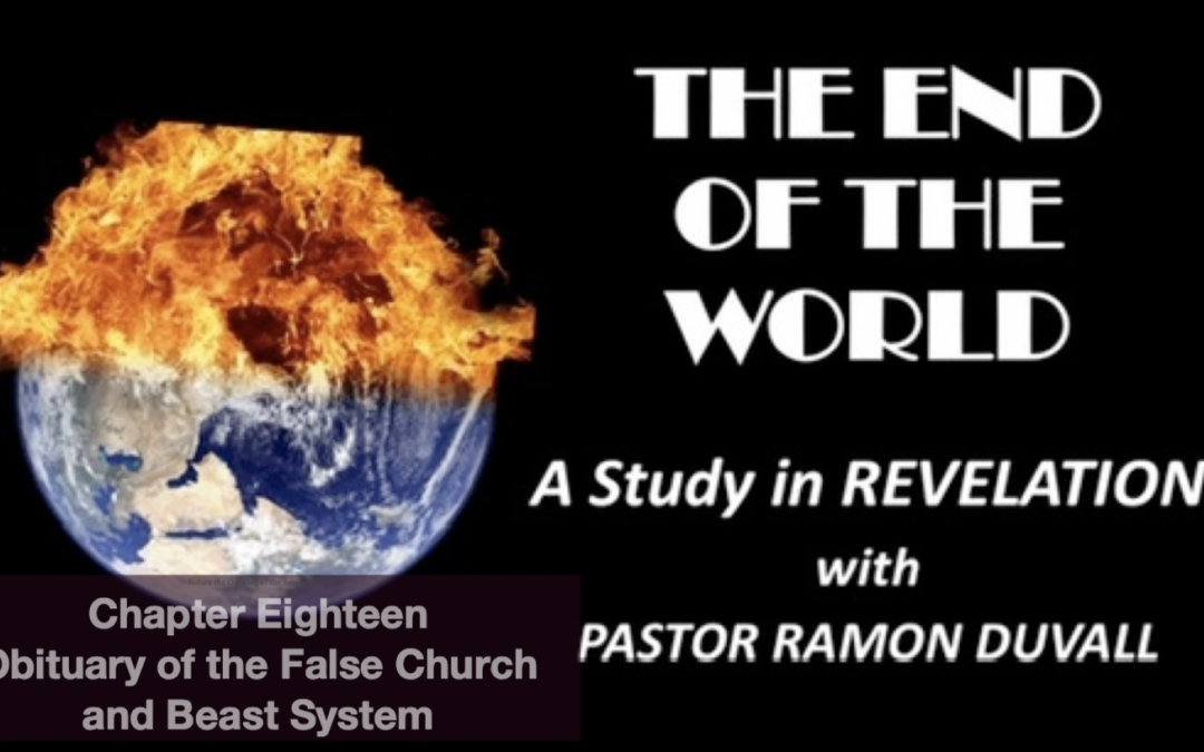 The Obituary of the False Church and the Beast System