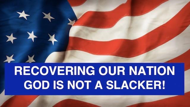 God Is Not A Slacker